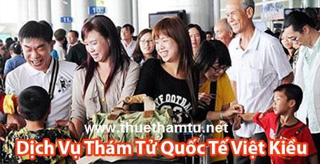 Dịch vụ thám tử tư cho Việt Kiều Ngoại Kiều